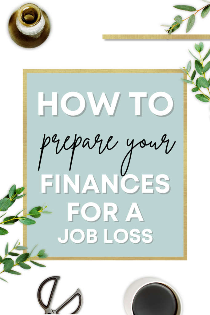 How to Prepare Your Finances for a Job Loss