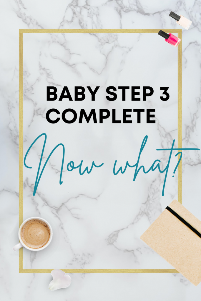 Baby Step 3 Complete, Now What