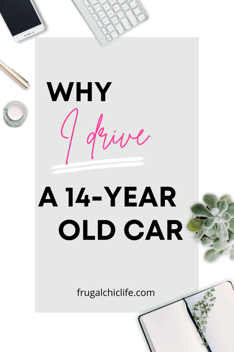 Why I Drive a 14 Year Old Car
