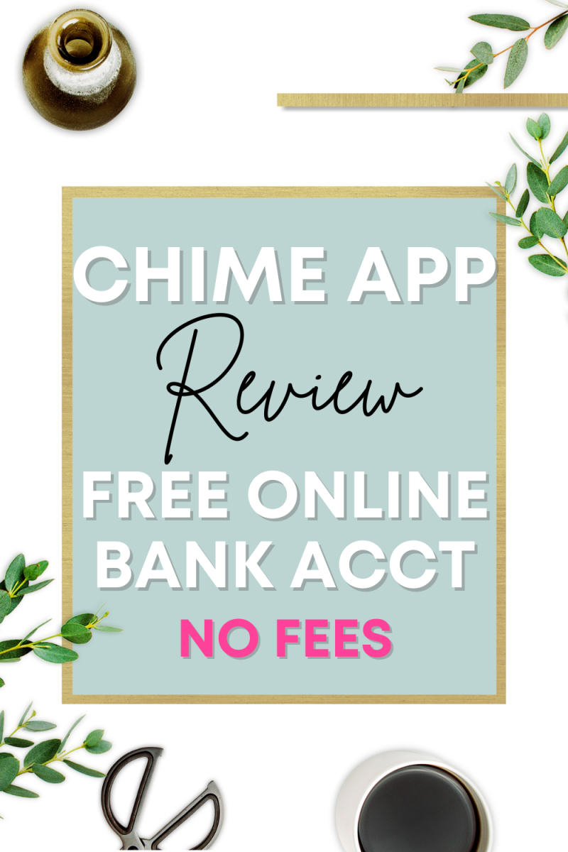 Chime App Review