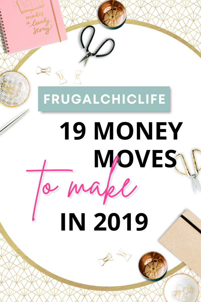 19 Money Moves to Make in 2019