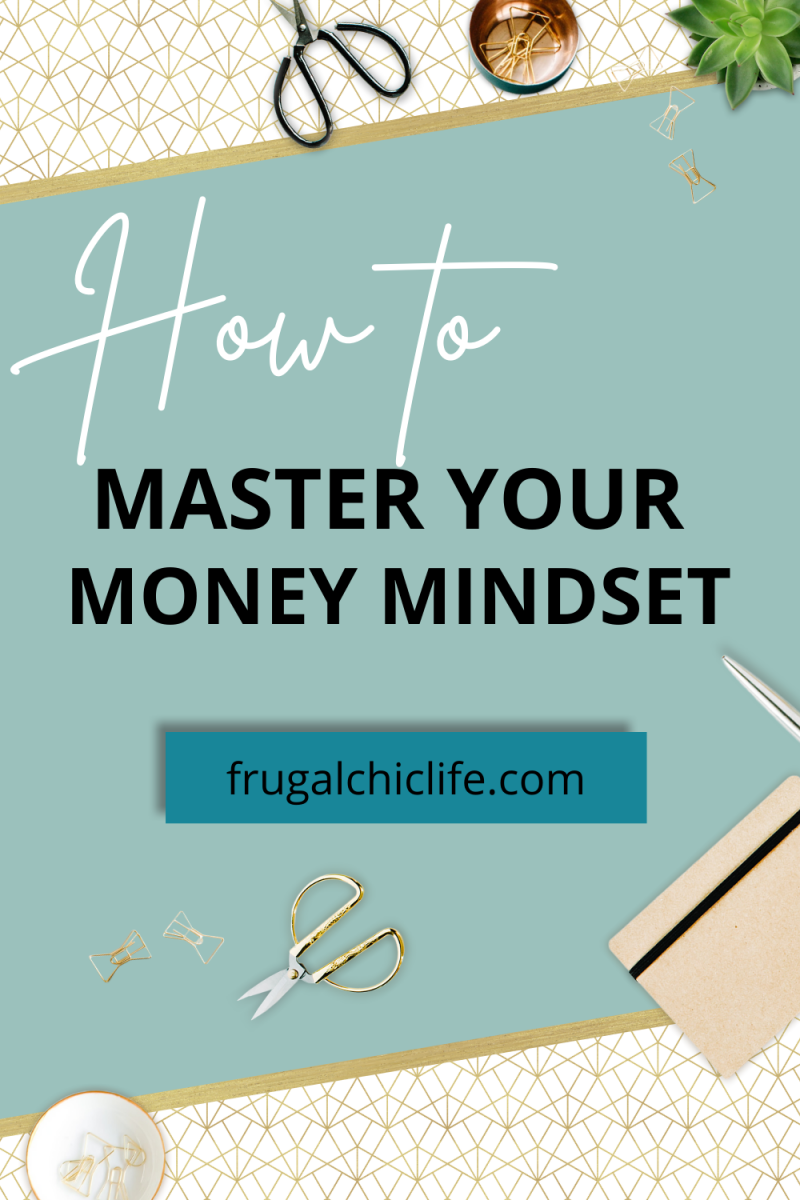 How to Master Your Money Mindset
