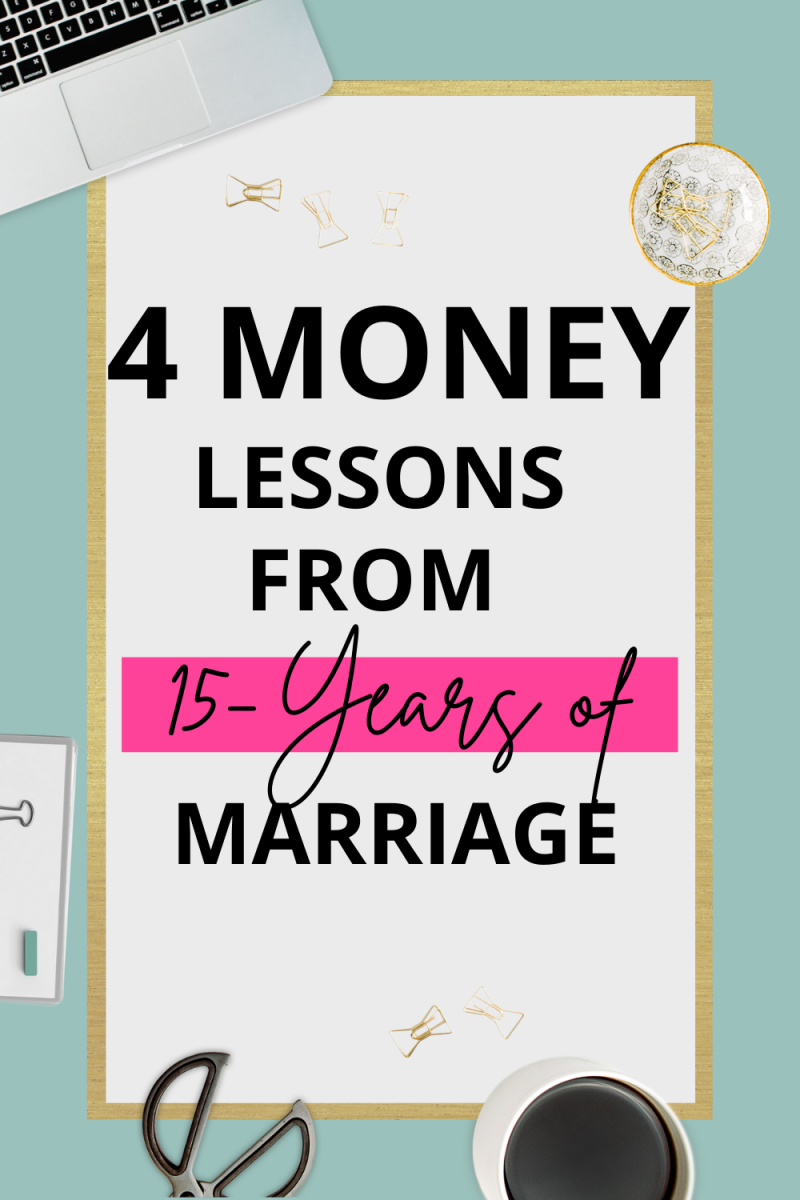 4 Money Lessons From 15-Years of Marriage