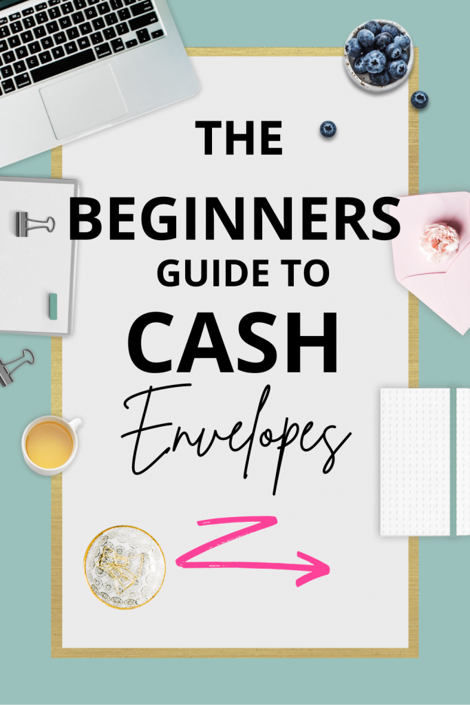 The Beginners Guide to Cash Envelopes
