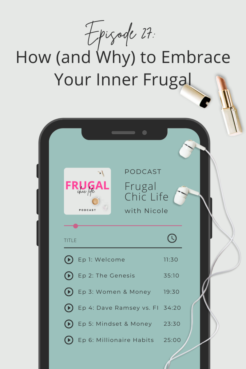Frugal Chic Life Podcast Episode 27