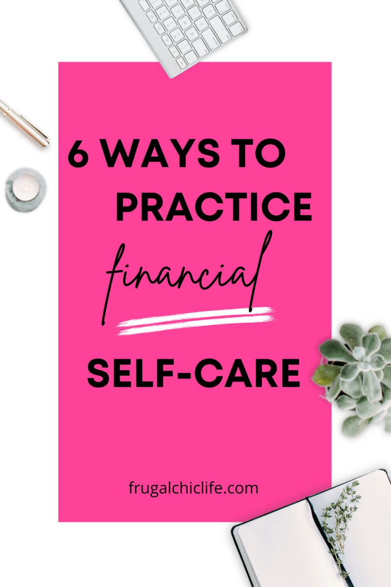 6 Ways to Practice Financial Self-Care